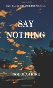 Say Nothing (Book 8)